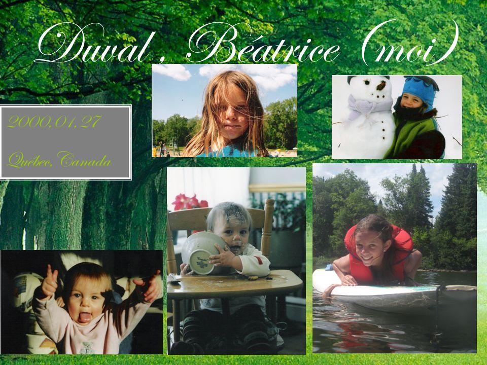 Duval, Béatrice (moi) 2000,01,27 Québec,Canada