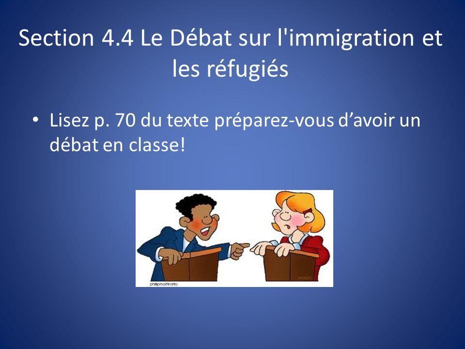 Section 4.4 Le Débat sur l immigration et les réfugiés Lisez p.