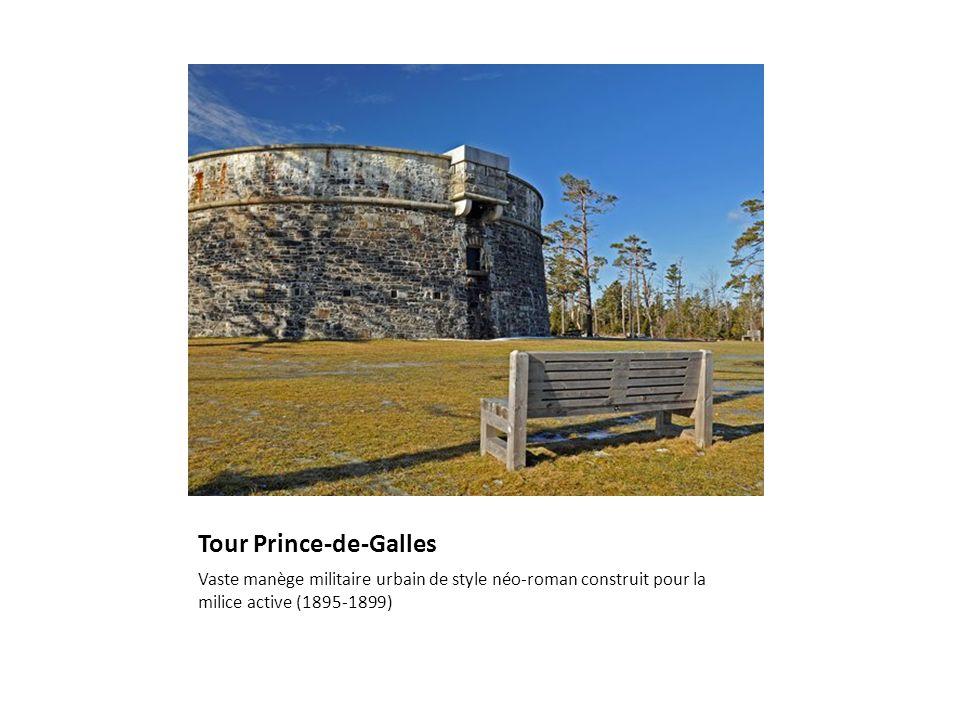 Tour Prince-de-Galles Vaste manège militaire urbain de style néo-roman construit pour la milice active (1895-1899)