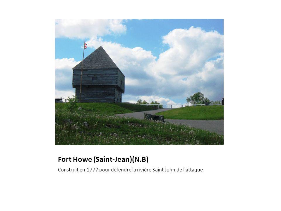 Fort Howe (Saint-Jean)(N.B) Construit en 1777 pour défendre la rivière Saint John de l attaque