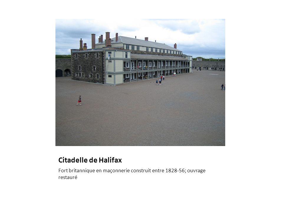 Citadelle de Halifax Fort britannique en maçonnerie construit entre 1828-56; ouvrage restauré