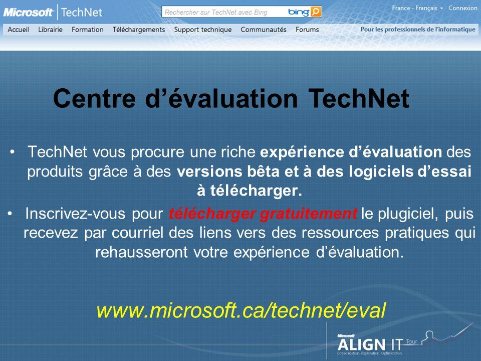 TechNet vous procure une riche expérience dévaluation des produits grâce à des versions bêta et à des logiciels dessai à télécharger.