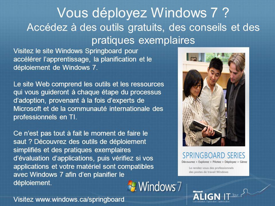 Vous déployez Windows 7 .