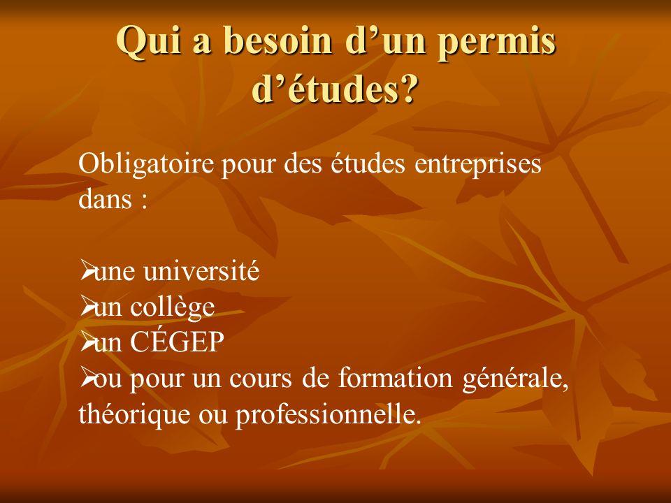 Obligatoire pour des études entreprises dans : une université un collège un CÉGEP ou pour un cours de formation générale, théorique ou professionnelle.