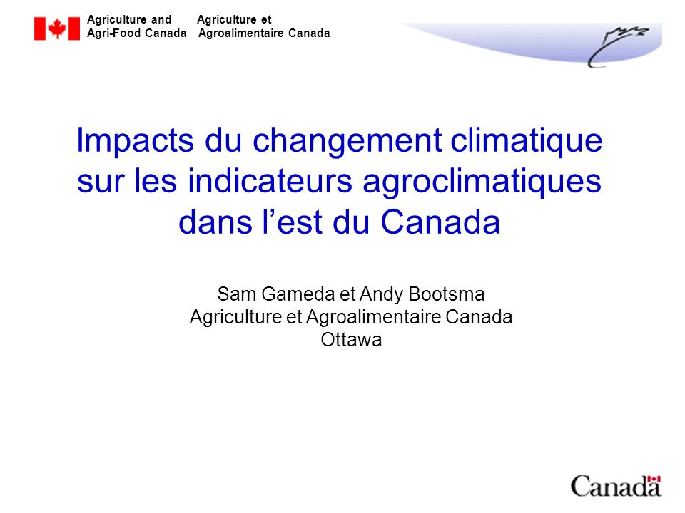 Agriculture and Agriculture et Agri-Food Canada Agroalimentaire Canada Québec & Ontario