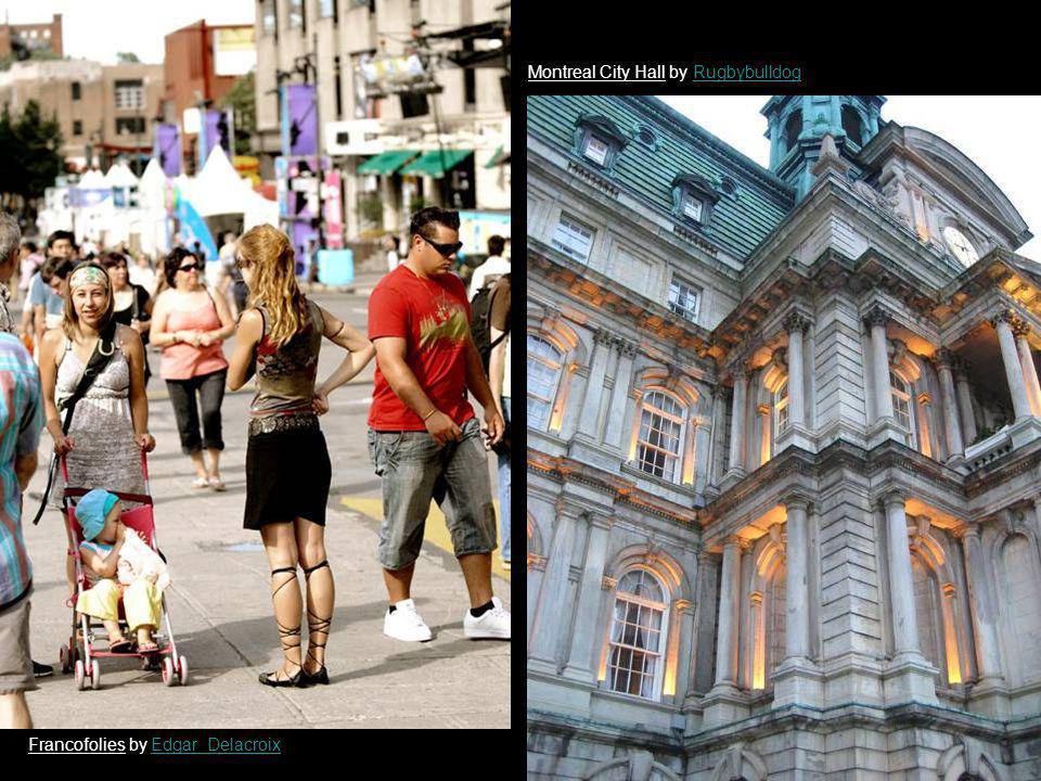 Francofolies by Edgar_DelacroixEdgar_Delacroix Montreal City Hall by RugbybulldogRugbybulldog