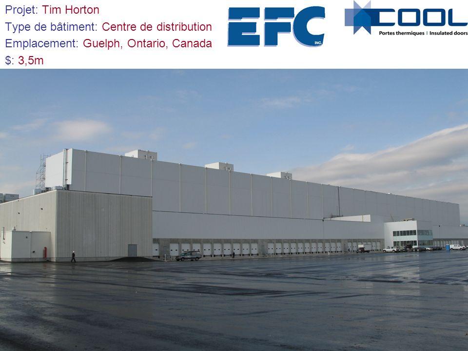 Projet: Tim Horton Type de bâtiment: Centre de distribution Emplacement: Guelph, Ontario, Canada $: 3,5m