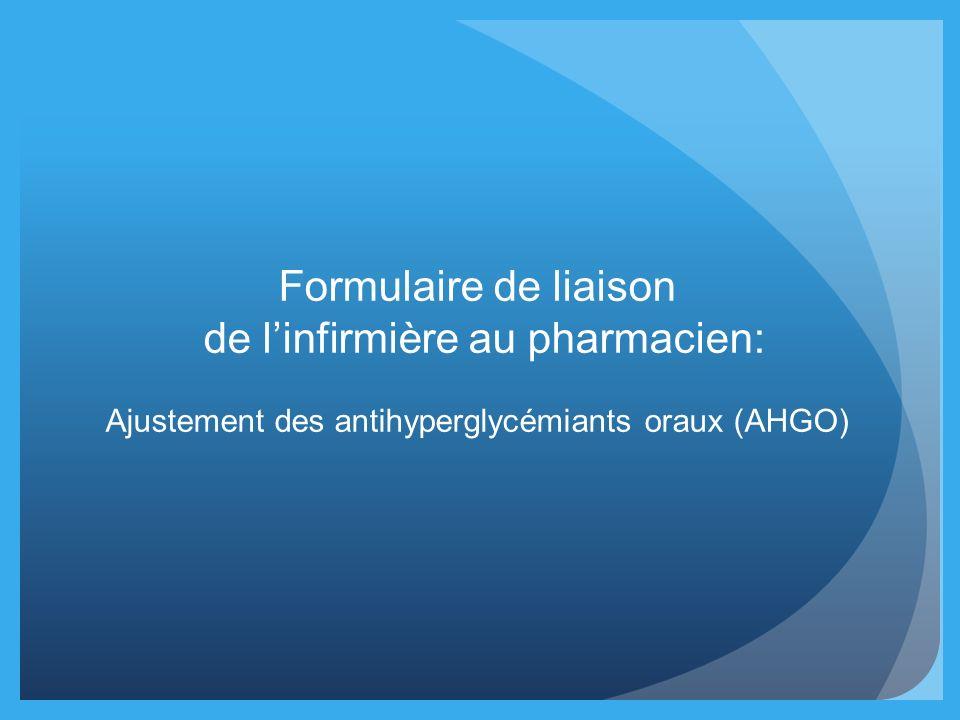 Formulaire de liaison de linfirmière au pharmacien: Ajustement des antihyperglycémiants oraux (AHGO)