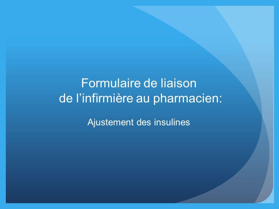 Formulaire de liaison de linfirmière au pharmacien: Ajustement des insulines