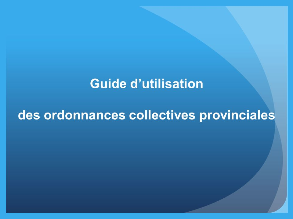 Guide dutilisation des ordonnances collectives provinciales