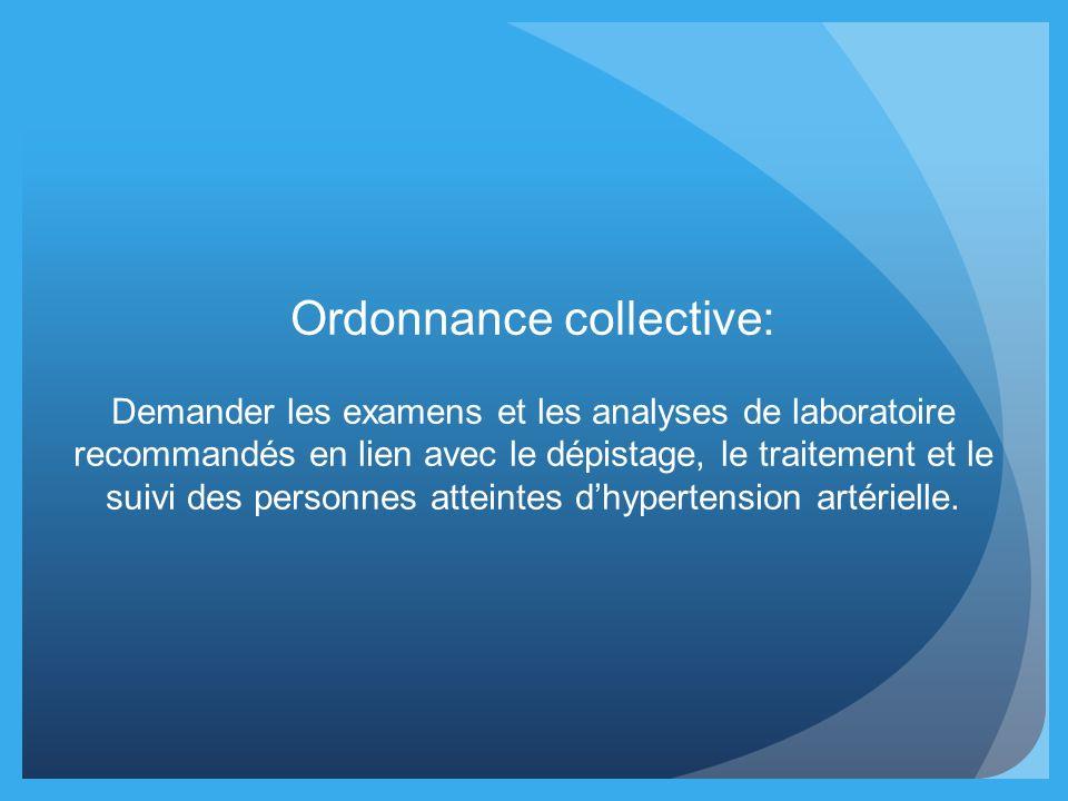 Ordonnance collective: Demander les examens et les analyses de laboratoire recommandés en lien avec le dépistage, le traitement et le suivi des person