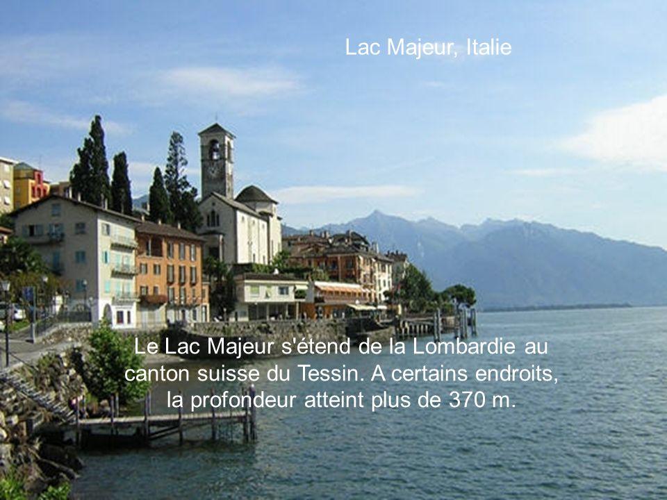 Lac Majeur, Italie Le Lac Majeur s étend de la Lombardie au canton suisse du Tessin.