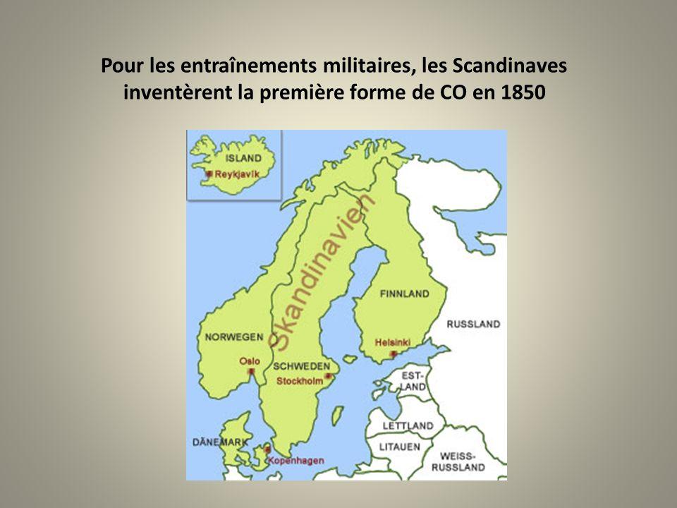 Pour les entraînements militaires, les Scandinaves inventèrent la première forme de CO en 1850