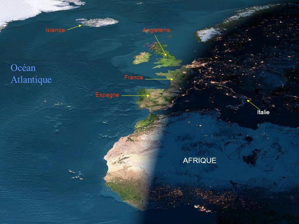 France Espagne AFRIQUE Italie AngleterreIslande Océan Atlantique