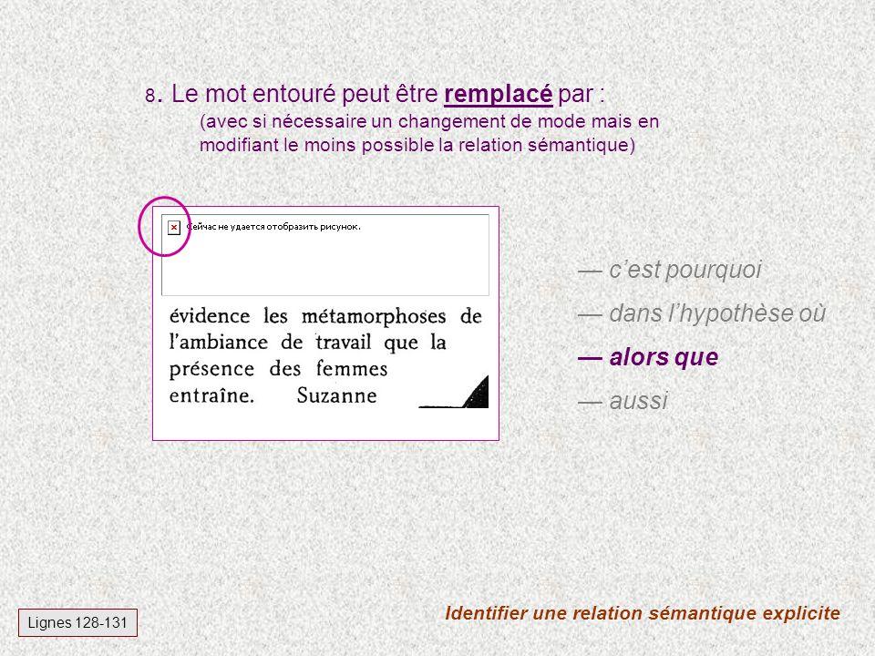 Identifier une relation sémantique explicite Lignes 128-131 8.