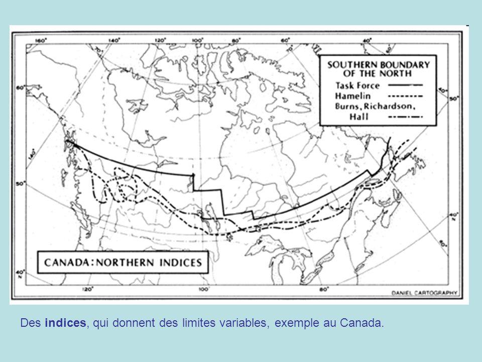 Des indices, qui donnent des limites variables, exemple au Canada.