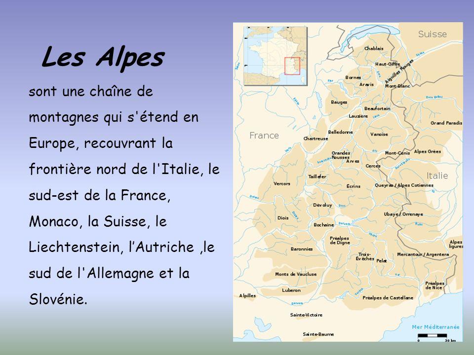 Les Alpes sont une chaîne de montagnes qui s étend en Europe, recouvrant la frontière nord de l Italie, le sud-est de la France, Monaco, la Suisse, le Liechtenstein, lAutriche,le sud de l Allemagne et la Slovénie.