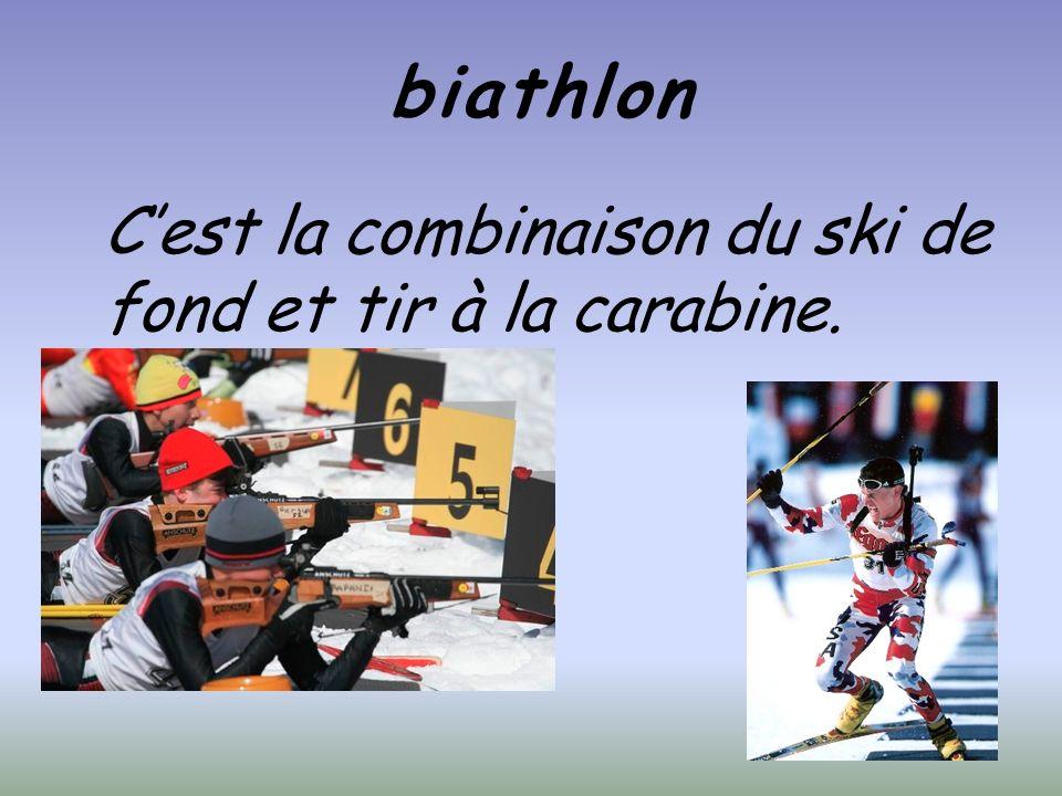 biathlon Cest la combinaison du ski de fond et tir à la carabine.