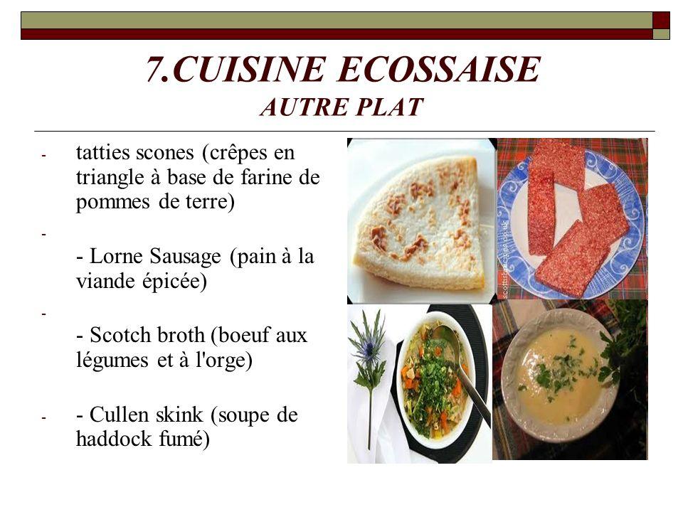 7.CUISINE ECOSSAISE AUTRE PLAT - tatties scones (crêpes en triangle à base de farine de pommes de terre) - - Lorne Sausage (pain à la viande épicée) -