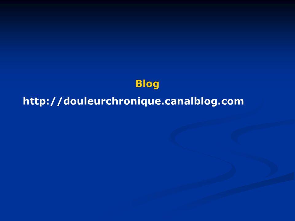 Blog http://douleurchronique.canalblog.com
