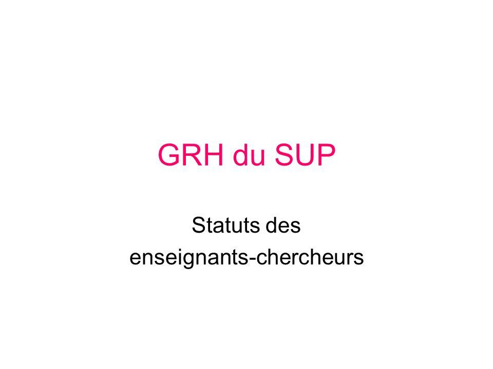 GRH du SUP Statuts des enseignants-chercheurs