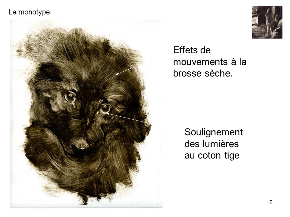 Le monotype Renaissance et culture de Coupvray - Guy Braun 6 Effets de mouvements à la brosse sèche. Soulignement des lumières au coton tige