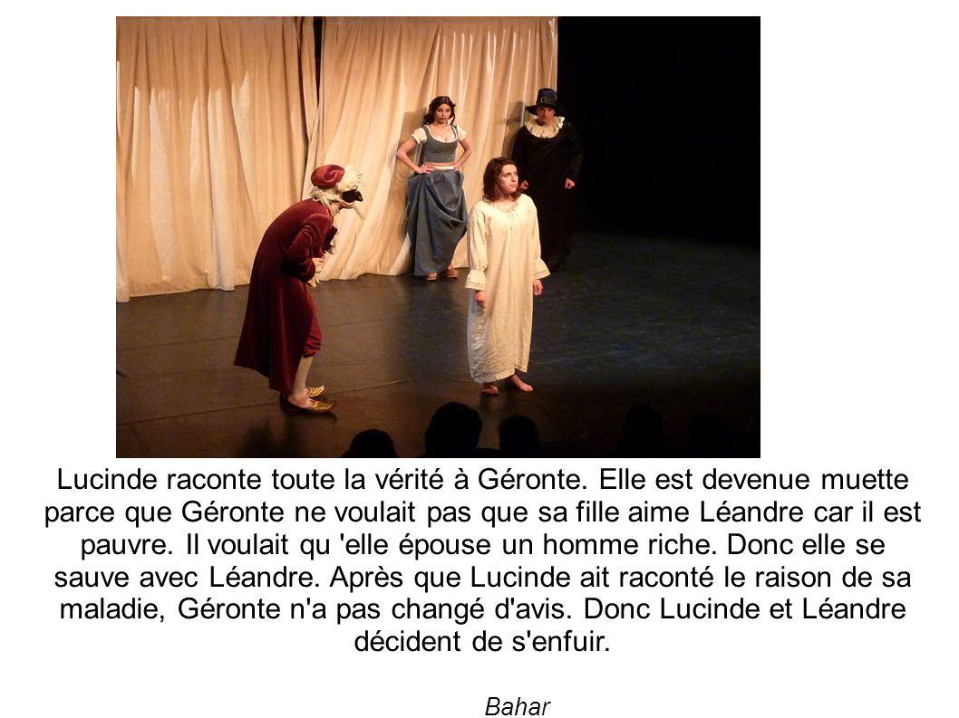 Valère a vu Lucinde et Léandre s enfuir.