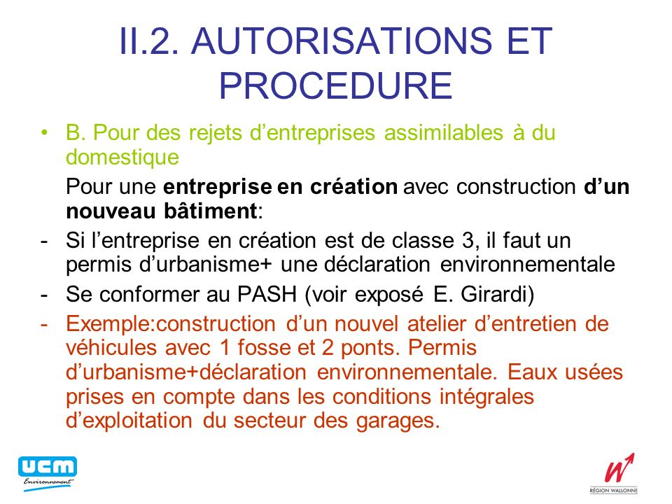 II.2.AUTORISATIONS ET PROCEDURE B.