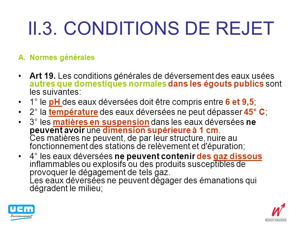 II.3.CONDITIONS DE REJET A.Normes générales Art 19.