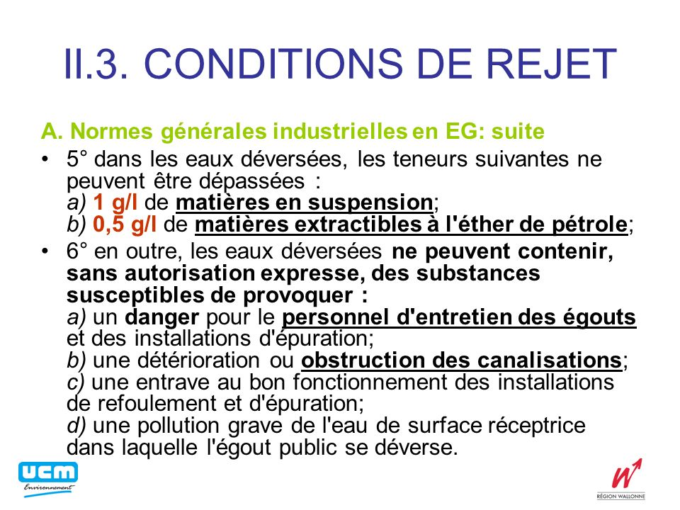 II.3.CONDITIONS DE REJET A.