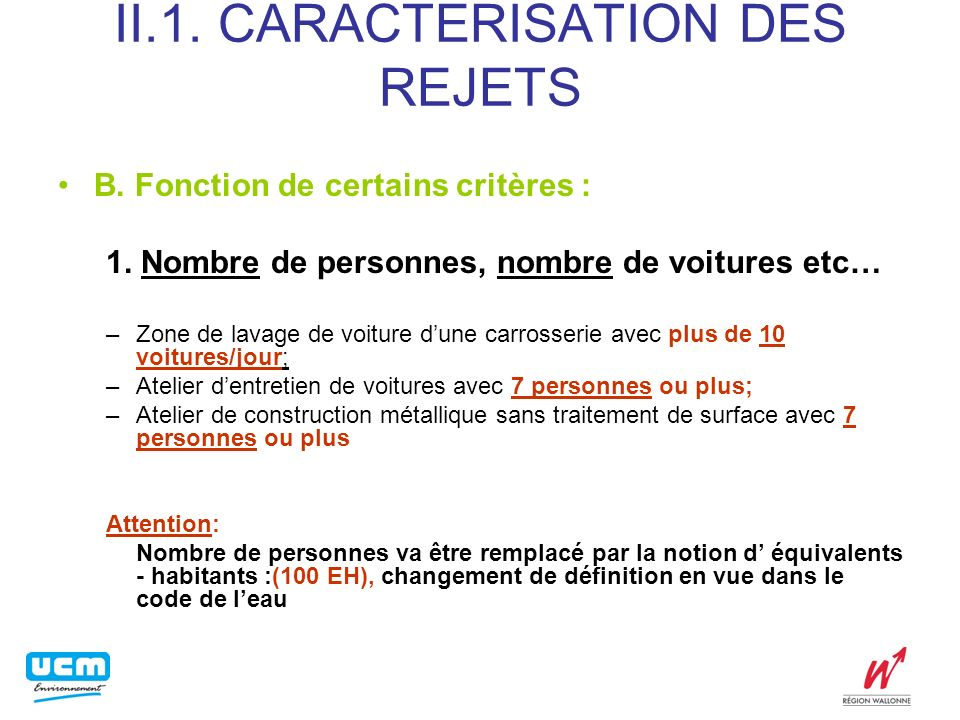 II.1.CARACTERISATION DES REJETS B. Fonction de certains critères: Suite 2.
