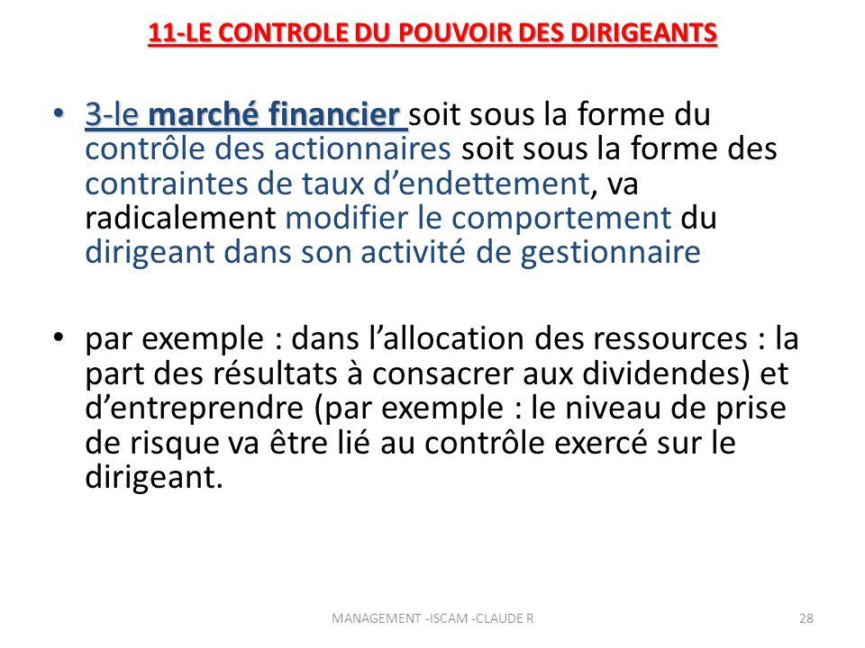3-le marché financier 3-le marché financier soit sous la forme du contrôle des actionnaires soit sous la forme des contraintes de taux dendettement, v