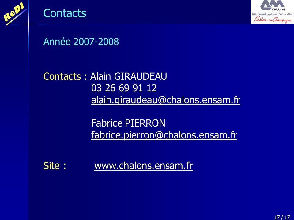 ReDI 17 / 17 Contacts : Alain GIRAUDEAU 03 26 69 91 12 alain.giraudeau@chalons.ensam.fralain.giraudeau@chalons.ensam.fr Fabrice PIERRON fabrice.pierro