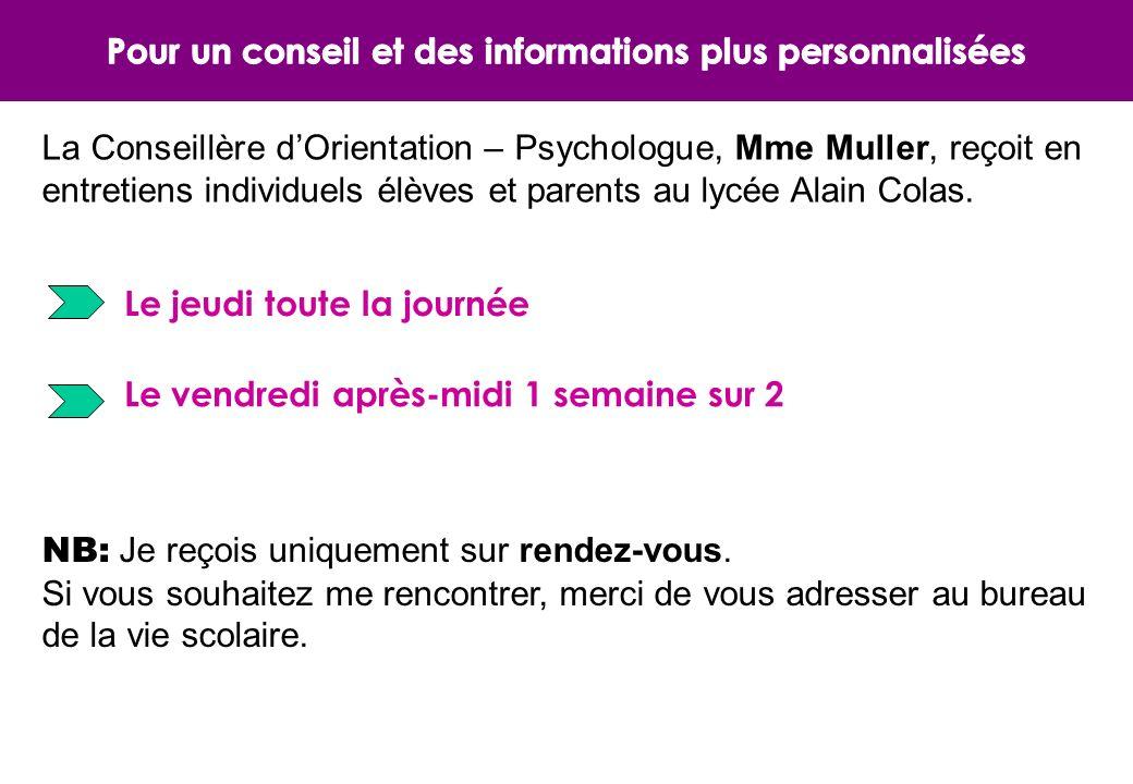 La Conseillère dOrientation – Psychologue, Mme Muller, reçoit en entretiens individuels élèves et parents au lycée Alain Colas.