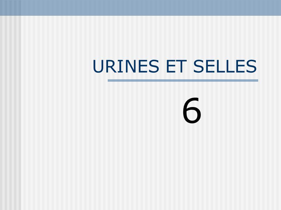 URINES ET SELLES 6