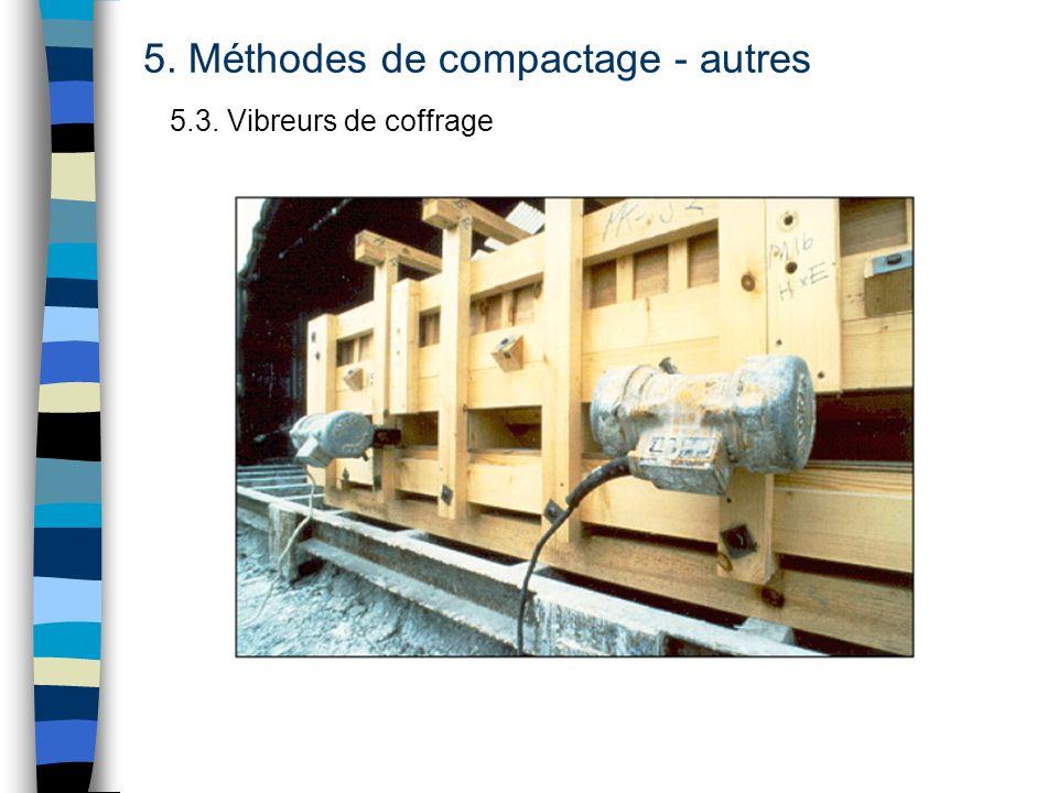 5. Méthodes de compactage - autres 5.3. Vibreurs de coffrage