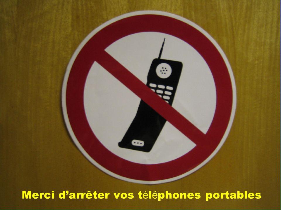 Merci darrêter vos t é l é phones portables
