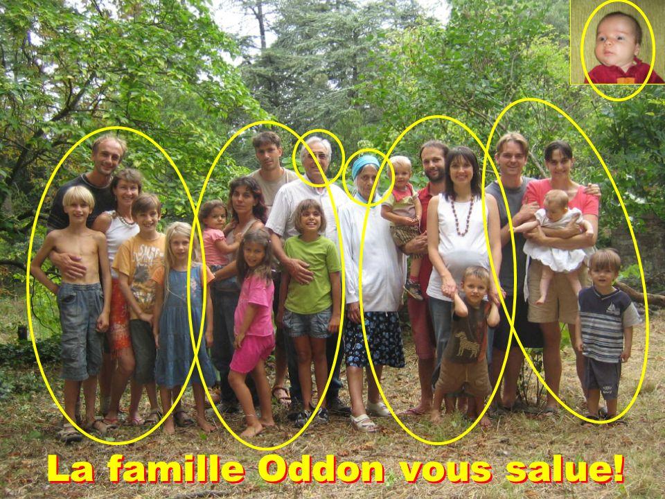 La famille Oddon vous salue!
