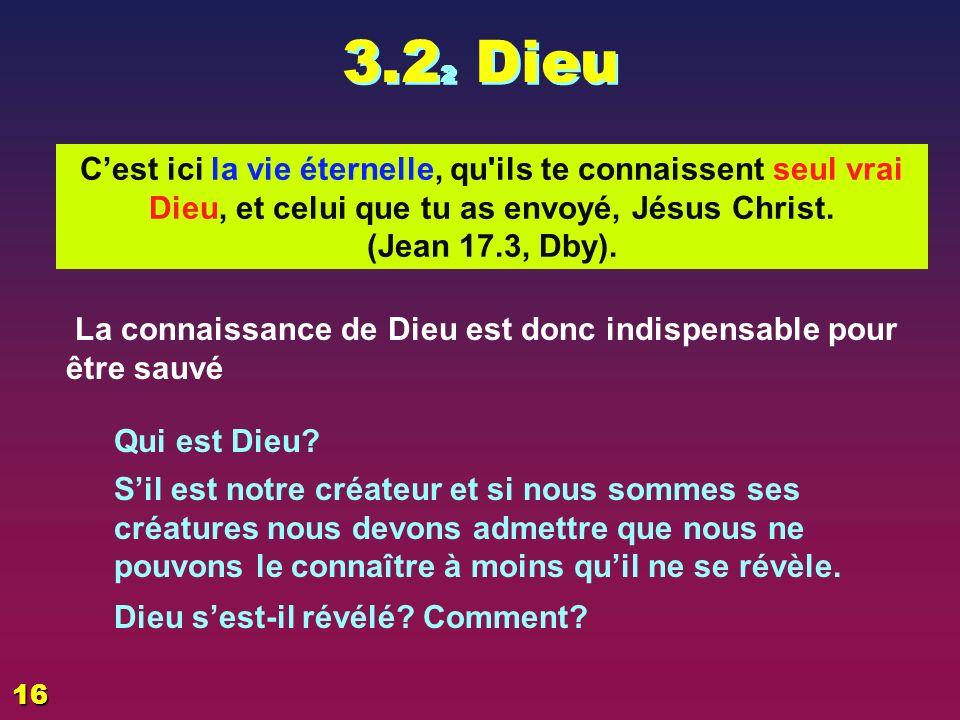 3.2 1 La Bible Nous partons ici dun double a priori * - la Bible est la Parole de Dieu - le christianisme est la seule « religion » qui nous permet dentrer dans une relation vivante avec Dieu Qui est la révélation la plus complète de Dieu Si la Bible est la Parole de Dieu il est clair que cest un pilier majeur dans la révélation et dans lhistoire du salut puisque cest elle: Qui nous raconte lhistoire de lhomme, de sa création à nos jours Qui annonce Jésus Christ et nous raconte sa vie et sa mort Qui nous présente le chemin du salut et de la vie éternelle.