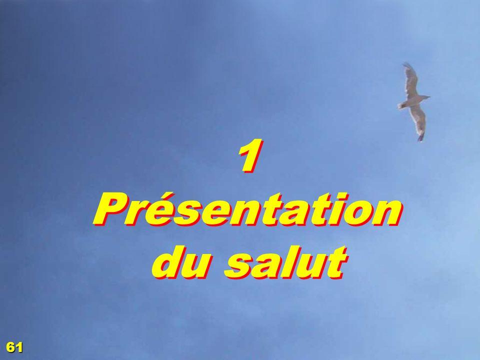 Quelques appications 1.1 Présentation du salut 1.2 Grille dévaluation 1.3 Analyse LES FONDEMENTS DE LA FOI 4 60