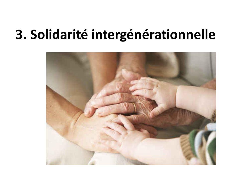 3. Solidarité intergénérationnelle
