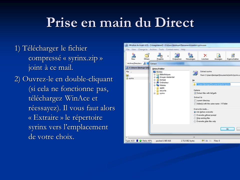 3) Ouvrez le répertoire syrinx que vous venez dextraire : 4) Il vous faut alors double- cliquer sur le fichier « syrinx-direct.dsp ».