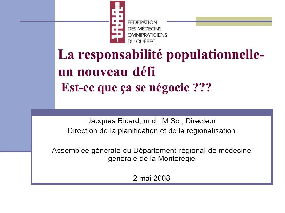 La responsabilité populationnelle- un nouveau défi Est-ce que ça se négocie .