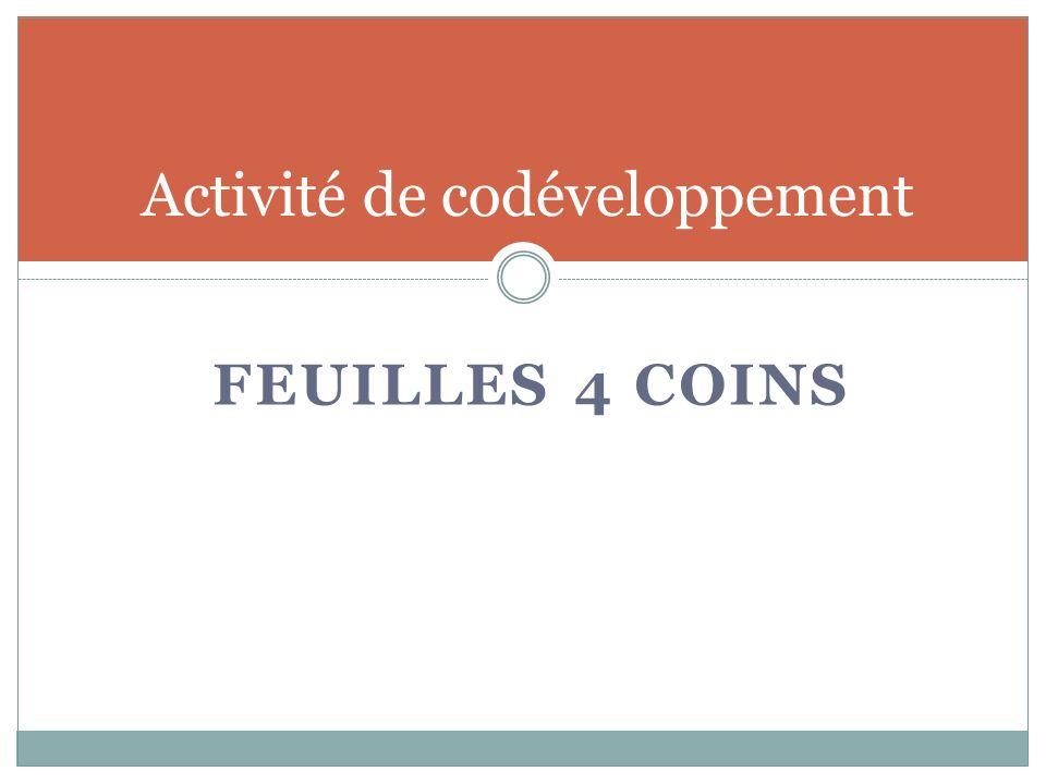 FEUILLES 4 COINS Activité de codéveloppement