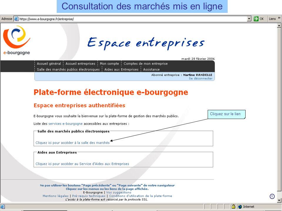 Consultation des marchés mis en ligne Cliquez sur le lien 1