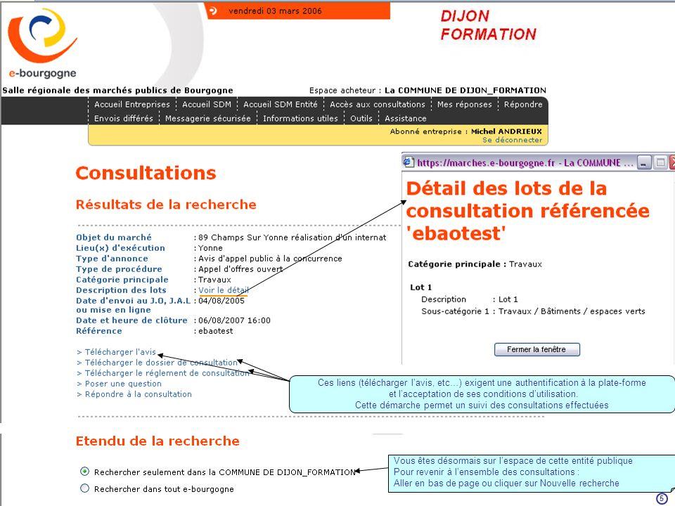 Si le DCE fait lobjet dune modification, vous en serez informé via votre adresse mail 6