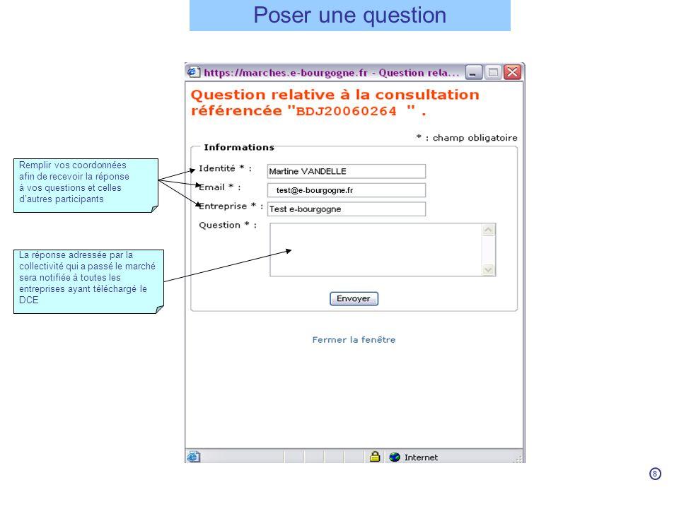 Poser une question Remplir vos coordonnées afin de recevoir la réponse à vos questions et celles dautres participants La réponse adressée par la colle