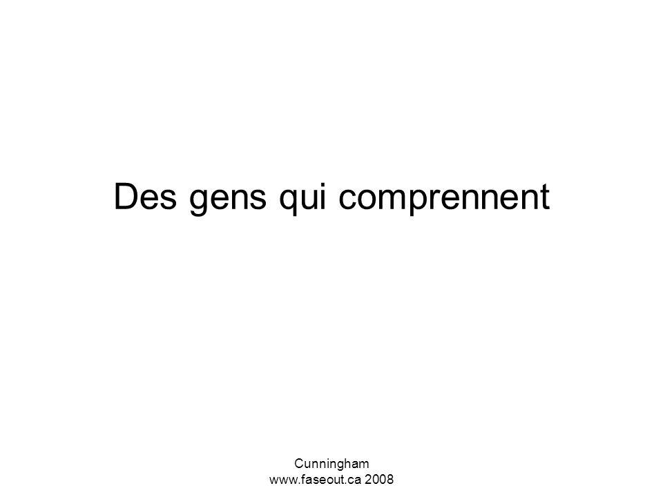 Cunningham www.faseout.ca 2008 Les cerveaux externes (S.