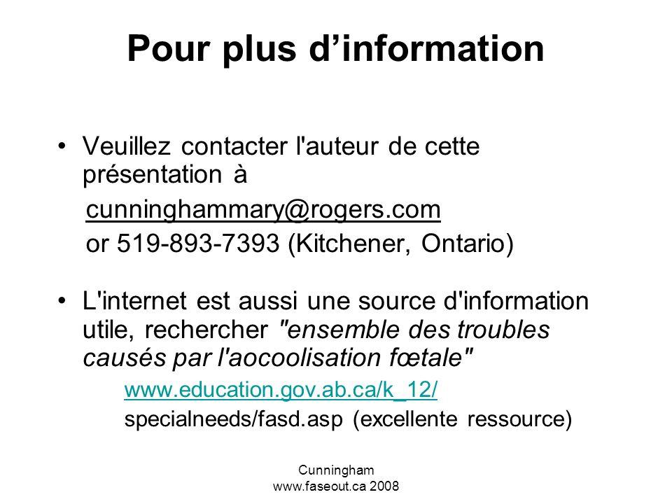 Cunningham www.faseout.ca 2008 La prévention de l'ETCAF en éducation Là où on peut passer le message