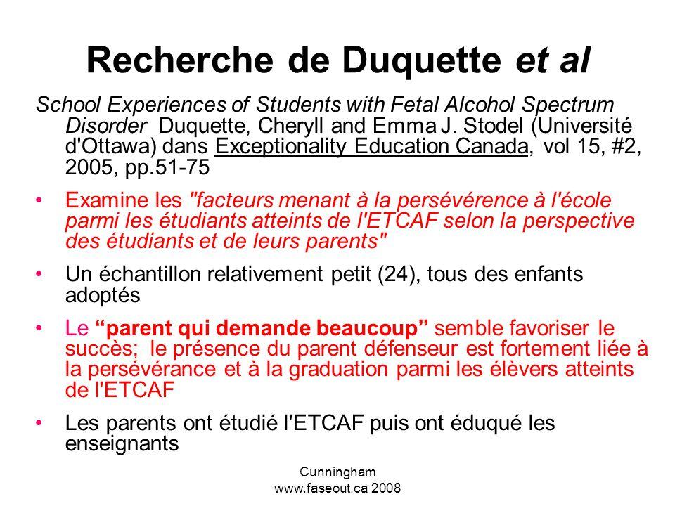 Cunningham www.faseout.ca 2008 Les relations parent-école Les parents ETCAF sont les ultimes agents de première ligne, 24 heures sur 24, et ils ont dé